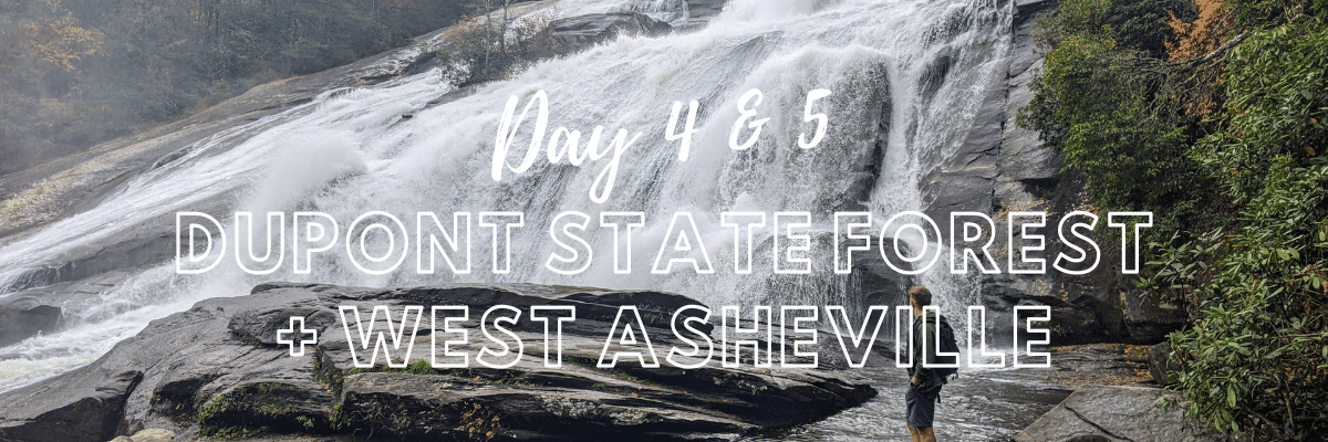 High Fall | DuPont State Forest | | A Hiker's Week in North Carolina